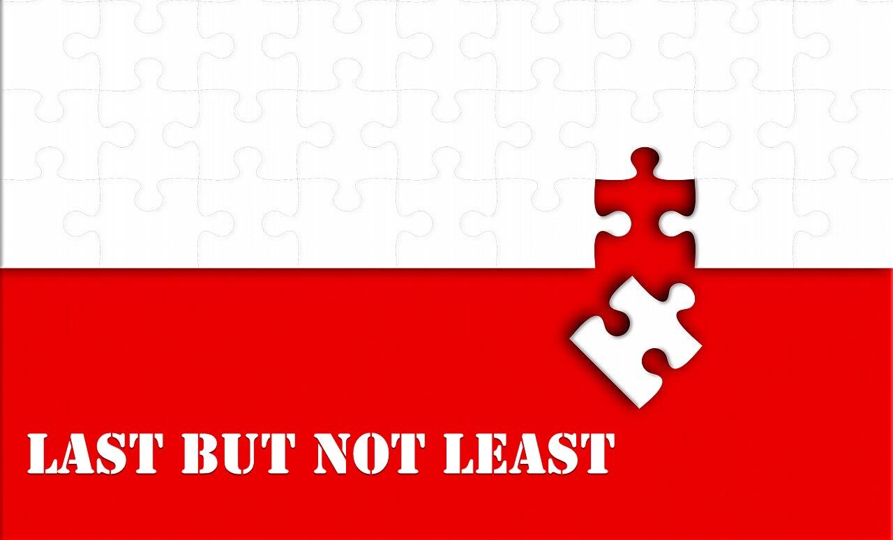 last but not leastは、英語で「最後になるが」と付け加えたいときに